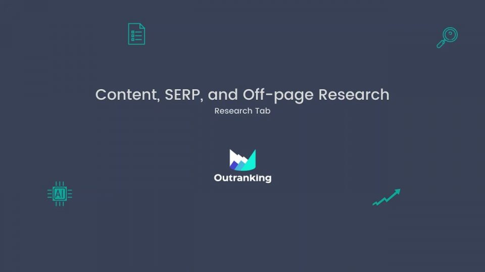 Content SERP and Off-page Research