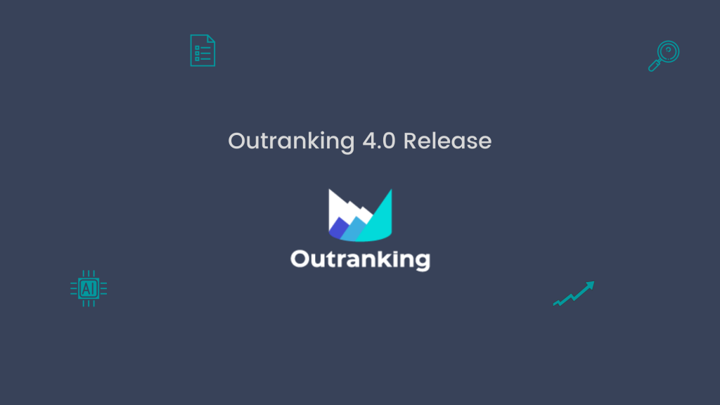 Outranking 4.0 Release
