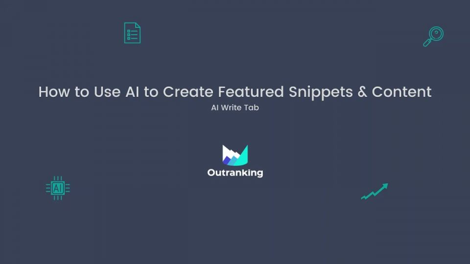 How to Use AI to Create Featured Snippets and Content