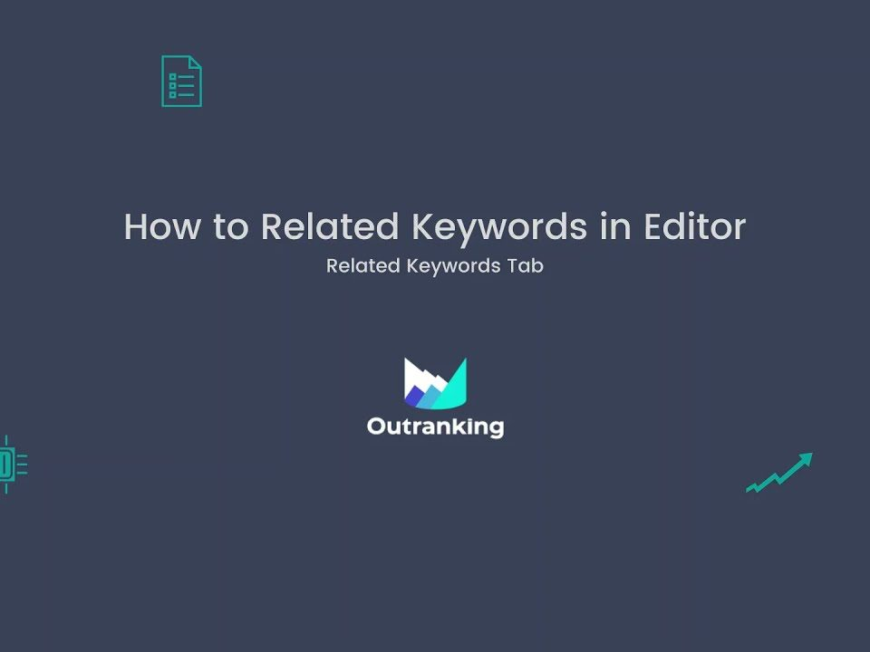 How to Use Related Keywords Feature in SEO Content Editor