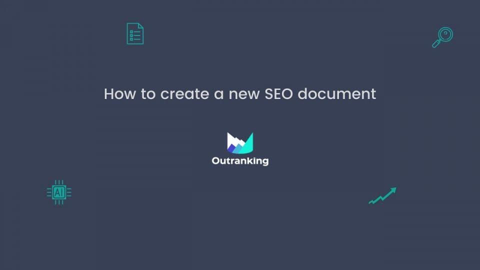How to create SEO document